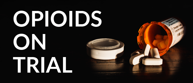 Opioids on Trial