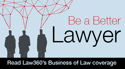 Be a Better Lawyer - Business of Law